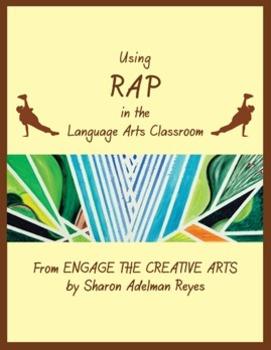 Using Rap in the Language Arts Classroom