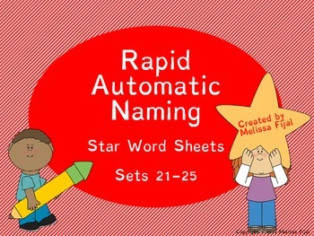Rapid Automatic Naming Star Word Sheets Sets 21-25