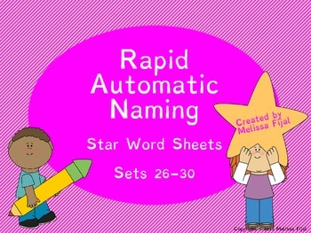 Rapid Automatic Naming Star Word Sheets Sets 26-30