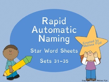 Rapid Automatic Naming Star Word Sheets Sets 31-35