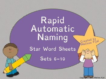 Rapid Automatic Naming Star Word Sheets Sets 6-10