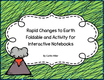 Rapid Changes to Earth Foldable and Activity for Interactive Notebooks