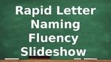 Rapid Letter Naming Fluency