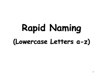 Rapid Naming Lowercase Letters