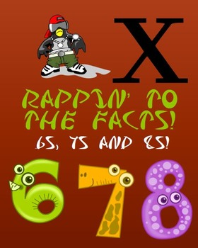 Rapping to the Multiplication Facts: 6s 7s and 8s