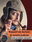 Rapport de lecture: roman policier (Crée un dossier d'enquête)