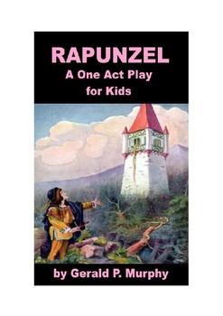Rapunzel - A Play for Kids!