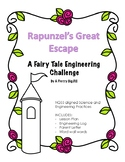 Rapunzel's Great Escape: A Fairy Tale Engineering Challeng