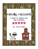Rascally Raccoons!  A back to school tour and craftivity