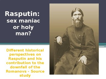 Russia: Rasputin - Historical Perspectives - Source Study