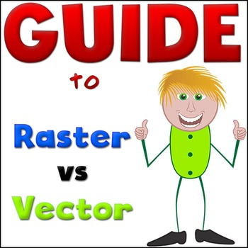 Raster Images vs Vector Images -  GUIDE