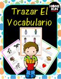 Trazar El Vocabulario (Tracing Vocabulary Words in Spanish)