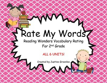 Rate My Words 2nd Grade Reading Wonders (All 6 Units)