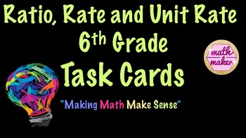 Rate, Ratio and Unit Rate Task Cards