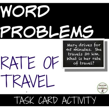 Rate of Travel Word Problems Task Card Activity for Problem Solving