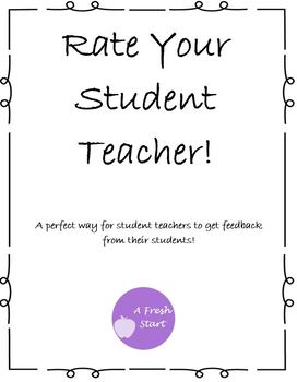 Rate Your Student Teacher!