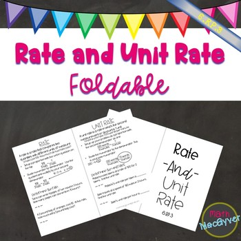 Rate and Unit Rate Foldable/Notes  Common Core 6.RP.3
