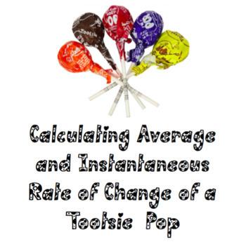 Rate of Change Tootsie Pop Investigation