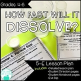 Rate of Dissolving Lab - 5E Inquiry Activity with Student