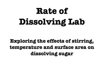 Rate of Dissolving Lab - A solubility experiment