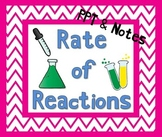 Rate of Reactions PowerPoint w/ Notes