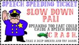 Rate of Speech Speeding Ticket
