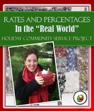 "Rates and Percentages in the ""Real World"": Holiday Community Service Project"