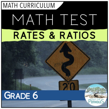 Rates and Ratios Math Unit Test - assessment