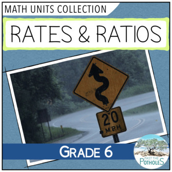 Rates and Ratios (Number Sense) complete math unit - grade 6