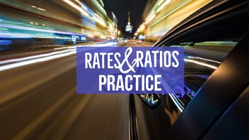 Rates and Ratios Practice Worksheet