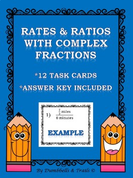 Rates and Ratios with Complex Fractions Task Cards