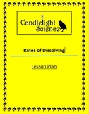 Rates of Dissolving - Lesson Plan