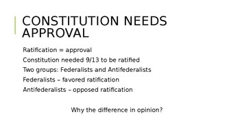 Ratification of the Constitution PPT: Federalists vs. Antifederalists