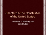 Constitution of the United States - Ratifying the Constitution PowerPoint