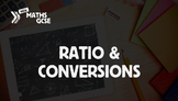 Ratio & Conversions - Complete Lesson