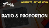 Ratio & Proportion - Complete Unit of Work
