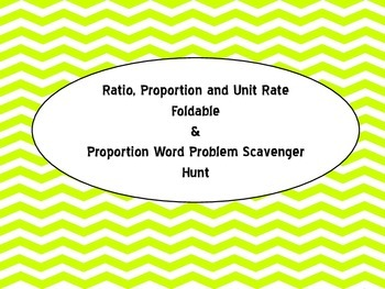Ratio Proportion and Unit Rate Foldable and Scavenger Hunt