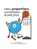 Ratio, Proportions, Conversions and Unit Price Unit