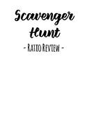 Ratio Review Scavenger Hunt