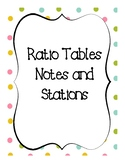 Ratio Tables Notes and Stations