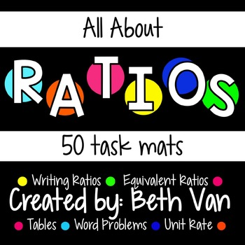 Ratio Task Mats (Writing Ratios, Equivalent Ratios, Unit R