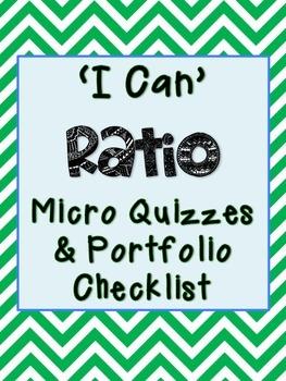 6th Grade Math Ratio Unit Micro Quizzes (Common Core)