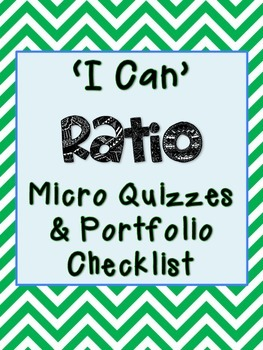 6th Grade Math Ratio Unit Micro Quizzes (Common Core)