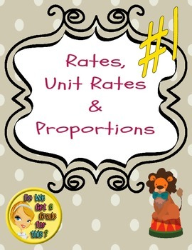 Ratio, Unit Rates, and Proportions #1