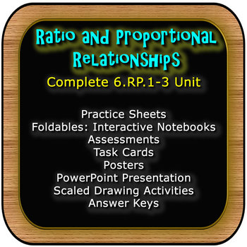 Ratio and Proportion Relationships: Complete Packaged Unit: 6.RP.1-3