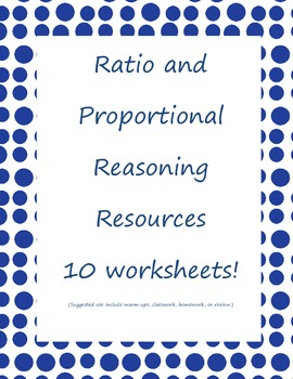 Ratio and Proportional Reasoning Resources: Homework/Review: Common Core Aligned