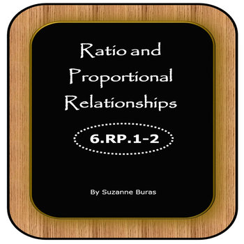 Ratio and Proportional Relationships: 6.RP.1 and 2
