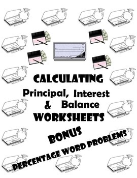 Ratio and Proportional Relationships-Principal, Interest and Balance Worksheets