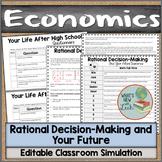 Rational Decision Making Simulation for Economics
