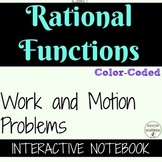 Rational Equations Work and Motion Problems Color Coded Interactive Notebook